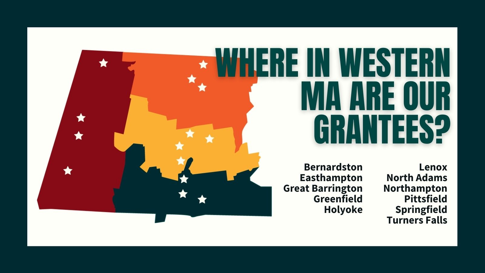 Where in Western Mass. are our grantees?
