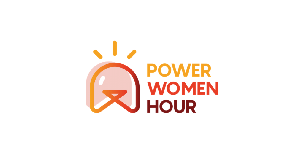 Power Women Hour, boosting women's economic empowerment!